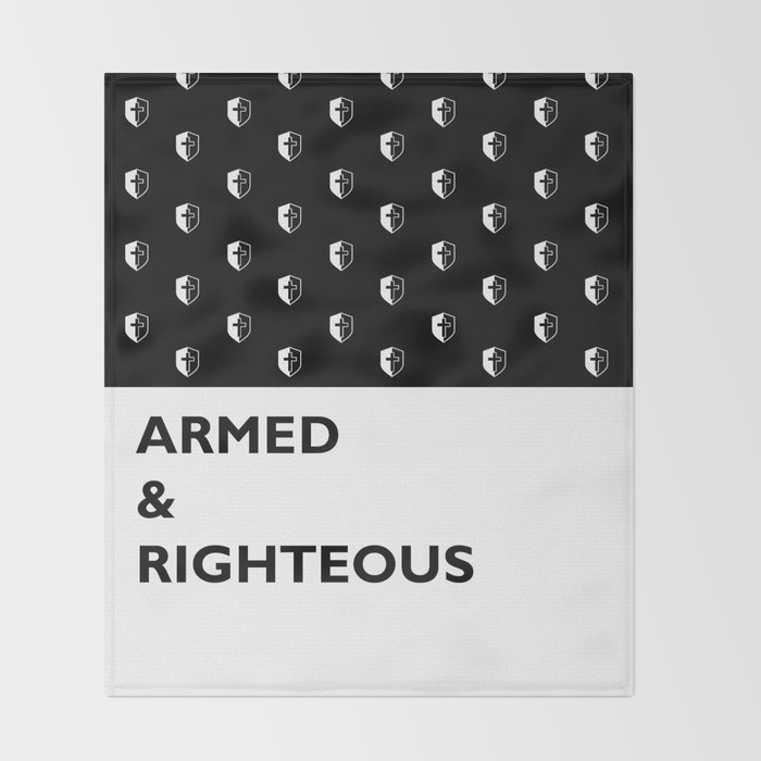 Armed & Righteous Throw Blanket