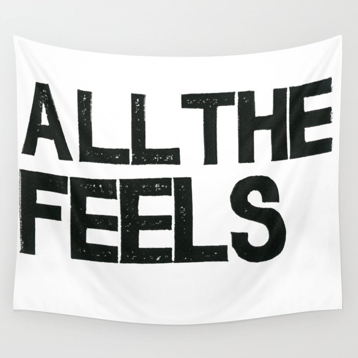ALL THE FEELS Wall Tapestry