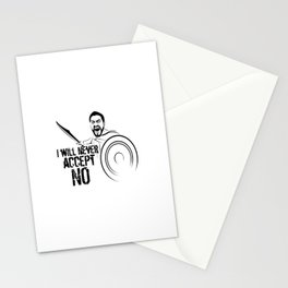 """I will never accept """"NO"""" Stationery Cards"""