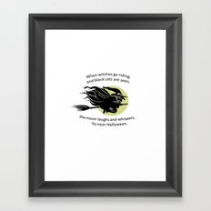 When Witches Are Riding Tis Near Halloween Framed Art Print