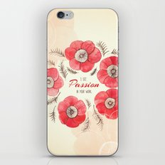 Poppy Passion: I See Passion In Your Work iPhone Skin