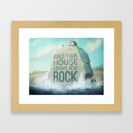 Upon the Rock Framed Art Print