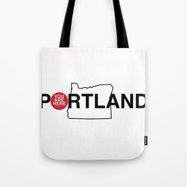 You Are Here -- Portland Tote Bag