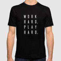 Work Hard Play Hard Black Mens Fitted Tee Black MEDIUM