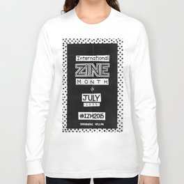 International Zine Month 2015 Long Sleeve T-shirt