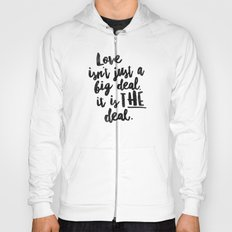 Love is the deal Hoody