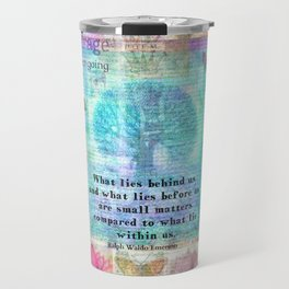Emerson quote about life Travel Mug