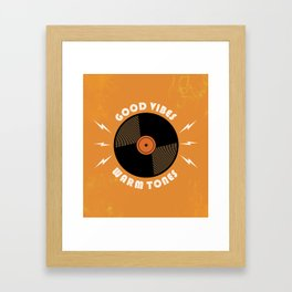 Good Vibes and Warm Tones Framed Art Print