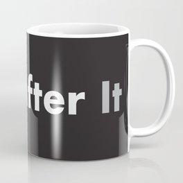 Get after it Coffee Mug