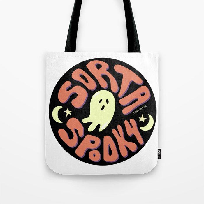 Sorta Spooky Tote Bag