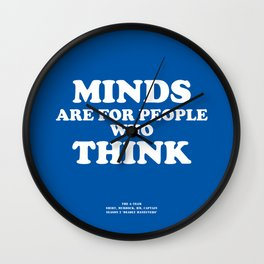 Howlin' Mad Murdock's 'Minds Are for People...' shirt Wall Clock
