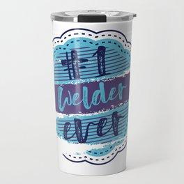Welder Number One Travel Mug