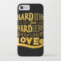 work hard iPhone & iPod Cases featuring Hard Work by Scott Biersack