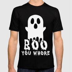 Boo, you whore! Mens Fitted Tee LARGE Black