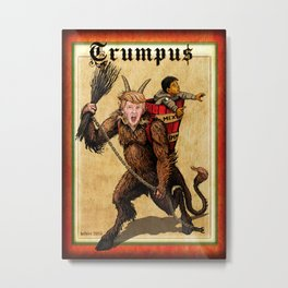 TRUMPUS - SEASON'S GREEDINGS (Krampus - Trump Mashup) Metal Print