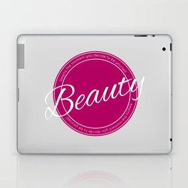 Beauty quote Laptop & iPad Skin
