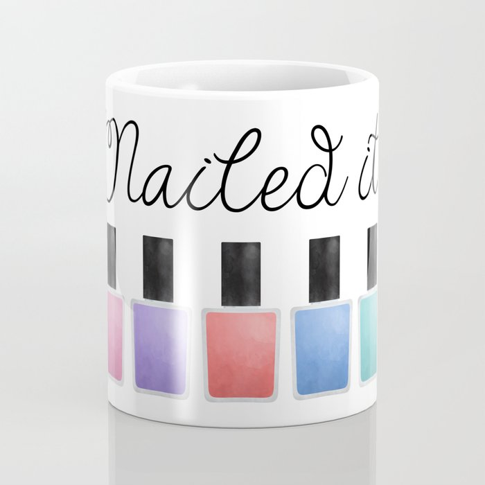 Nailed It Coffee Mug