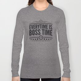 Every time is Boss time (Springsteen tribute) Long Sleeve T-shirt
