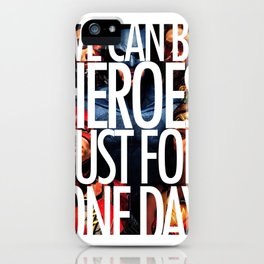 we can be heroes iPhone Case