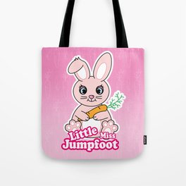 Little Miss Jumpfoot Tote Bag