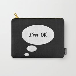 I'M OK Carry-All Pouch