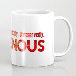 Unapologetic. Coffee Mug