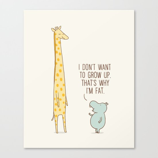 I don't want to grow up Canvas Print