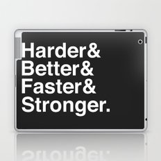 Harder, Better, Faster, Stronger. (Daft Punk) Laptop & iPad Skin