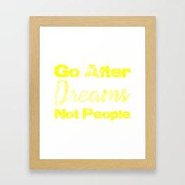 Go After Dreams Not Peopel q Blue Framed Art Print