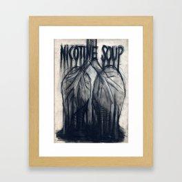 Nicotine Soup Framed Art Print