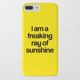 i am a freaking ray of sunshine iPhone Case
