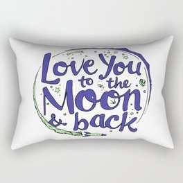 Love You to the Moon & Back...Blueberry Mint Rectangular Pillow