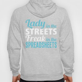 Ladies In The Streets Freaking In The Spreadsheets, Assistant Secretary Hoody