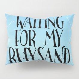 ACOTAR - Waiting for my Rhysand Pillow Sham