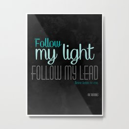 Lyrics Poster (The Thermals -Never Listen To Me) Metal Print