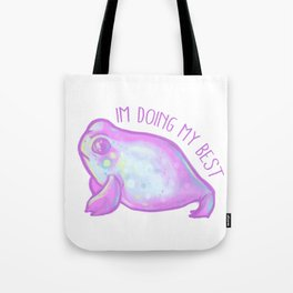 Im doing my best Tote Bag