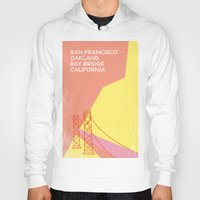 oakland Hoodies featuring Bridge San Francisco by Mankoff
