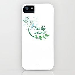 Hummingbird Free Life Quote iPhone Case
