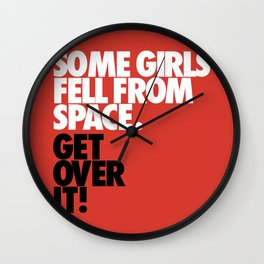 Some Girls Fell From Space Wall Clock