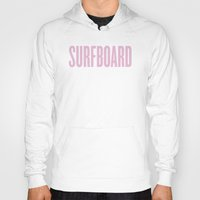 surfboard Hoodies featuring Surfboard by Grunge & Glam
