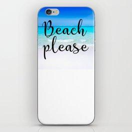Beach PLease Typography Tropical Scene iPhone Skin