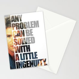 MacGyver said: Any problem can be solved with a little ingenuity. Stationery Cards