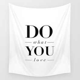 Do What You Love black-white typography poster design modern canvas was art home decor Wall Tapestry