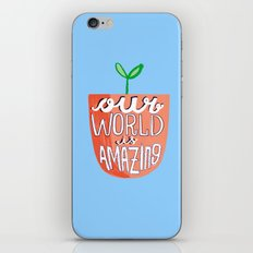 Our World Is Amazing iPhone & iPod Skin