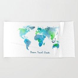 Dream. Travel. Create. || watercolor Beach Towel