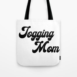 Jogging Mom Tote Bag