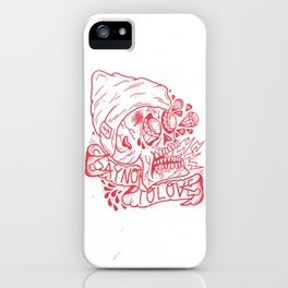 Say No To Love. iPhone Case