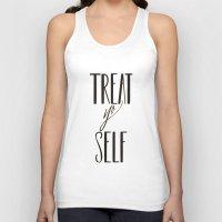 treat yo self Tank Tops featuring TREAT YO SELF by The Mint Creative