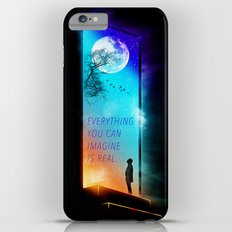 Everything you can imagine is real. Slim Case iPhone 6 Plus