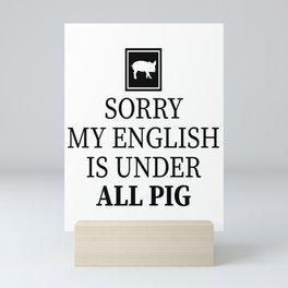 translator interpreter english german sorry pig Mini Art Print